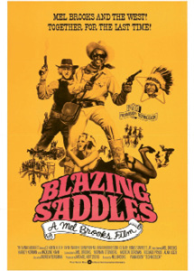 "Blazing Saddles - ""I'm a big classic movie guy—I love Forrest Gump and Pulp Fiction—but Blazing Saddles cracks me up every time."""