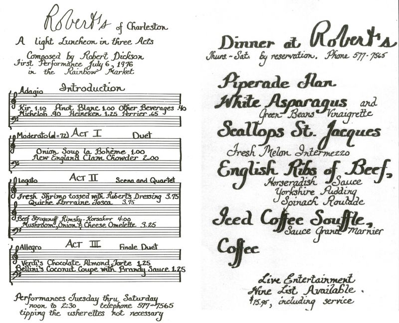 Robert's of Charleston was a family affair, with Dickson's wife, Pam, managing the front of house, waiting tables, and even handwriting the early menus (i.e., before kids).